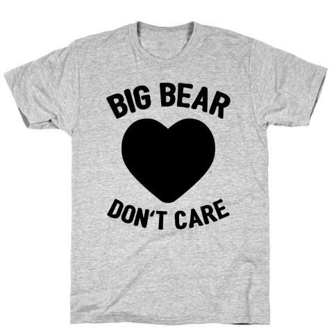 Big Bear, Don't Care T-Shirt
