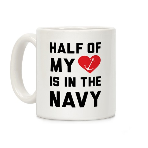 Half Of My Heart Is In The Navy Coffee Mug