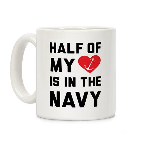 Half Of My Heart Is In The Navy Coffee Mug