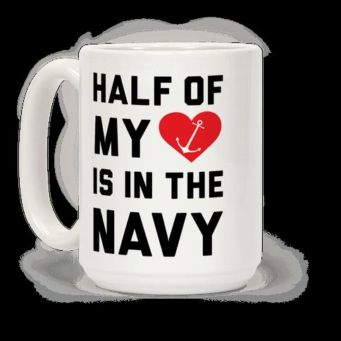 Half Of My Heart Is In The Navy