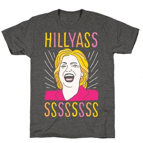 Hill Yasss T-Shirt