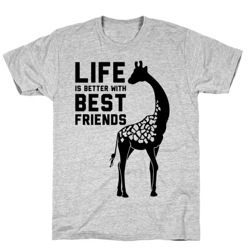Life Is Better With Best Friends b Mens T-Shirt