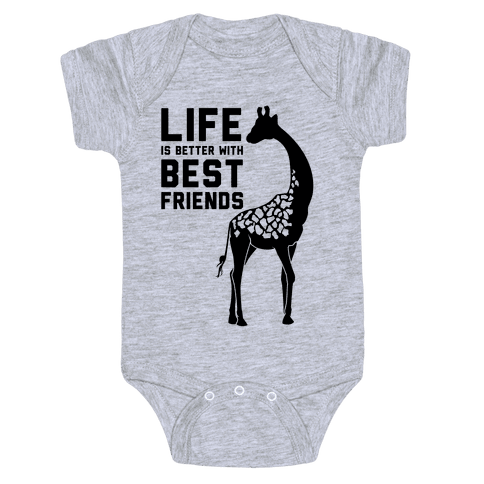 Life Is Better With Best Friends b Baby Onesy