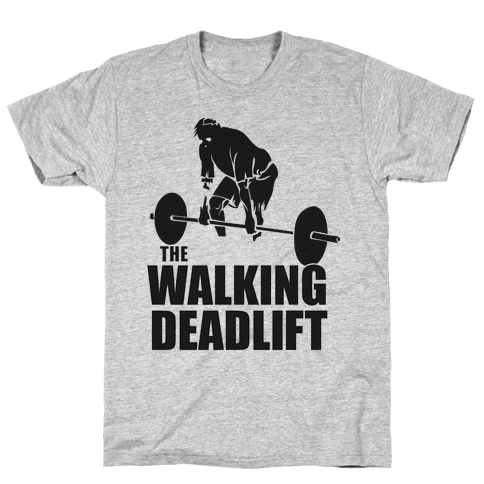 Walking Deadlift Mens T-Shirt