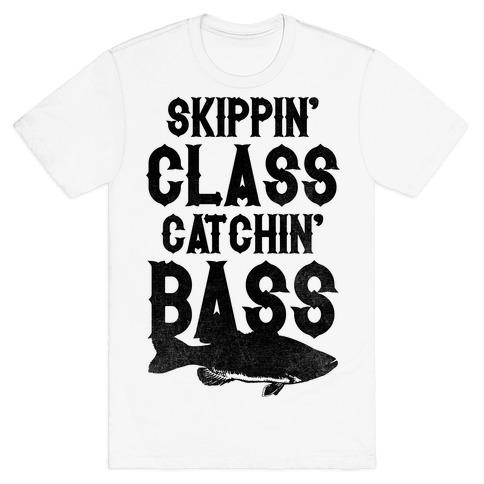 Skippin' Class Catchin' Bass T-Shirt