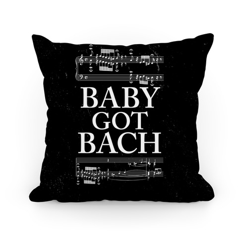 Baby Got Bach Pillow