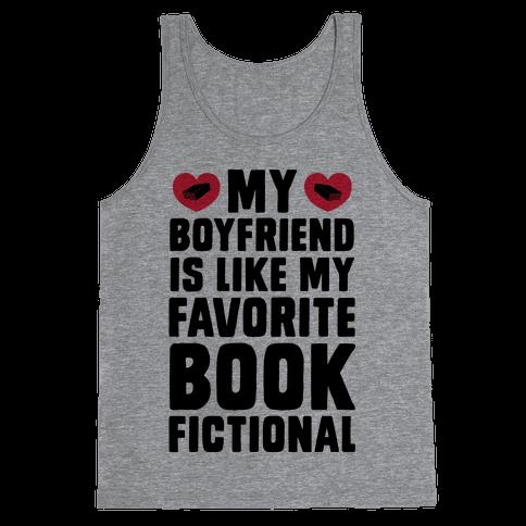 My Boyfriend is Like My Favorite Book, Fictional Tank Top