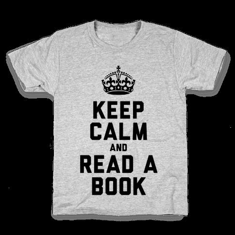 Keep Calm and Read a Book Kids T-Shirt