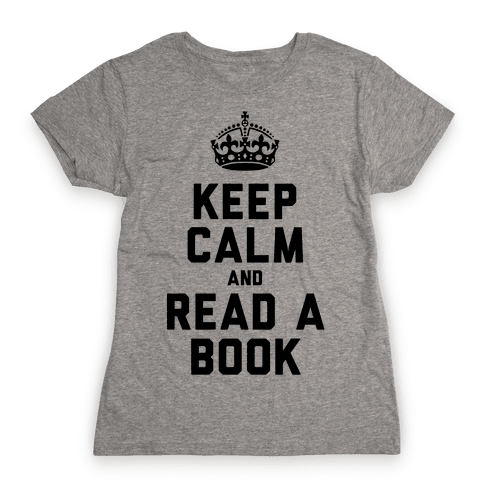 Keep Calm and Read a Book Womens T-Shirt