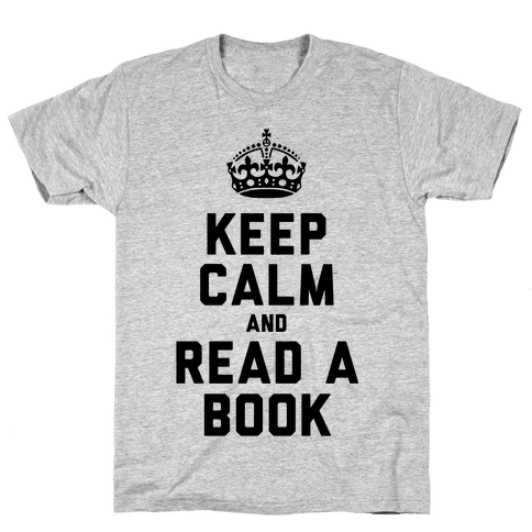 Keep Calm and Read a Book Mens T-Shirt