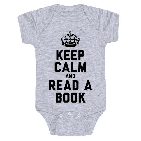 Keep Calm and Read a Book Baby Onesy