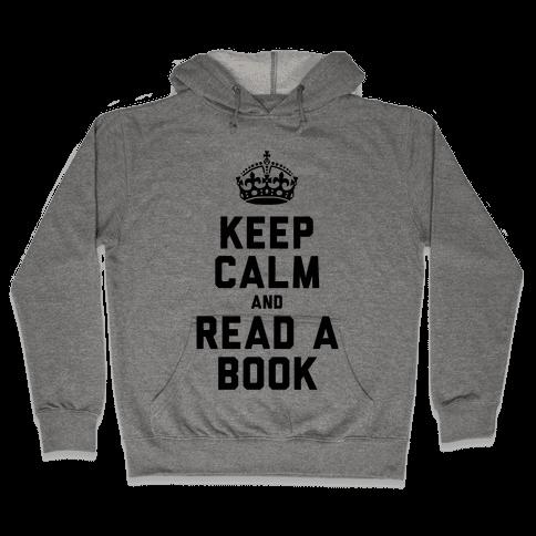 Keep Calm and Read a Book Hooded Sweatshirt