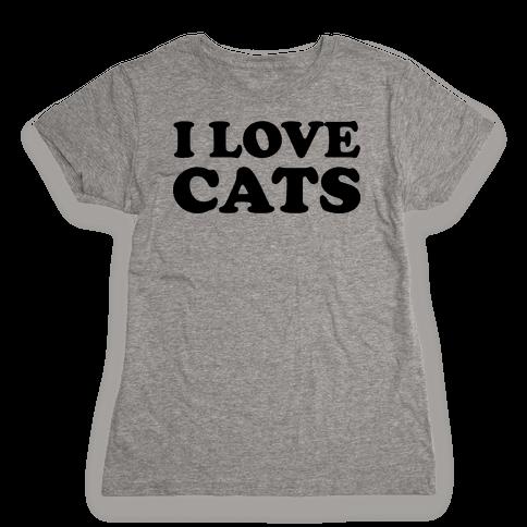 I Love Cats Womens T-Shirt