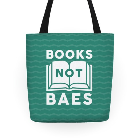 Books Not Baes Tote