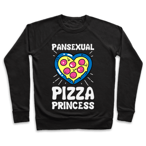 Pansexual Pizza Princess Pullover