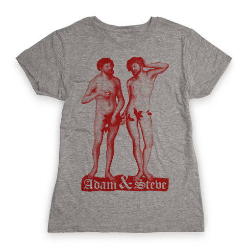Adam and Steve Womens T-Shirt