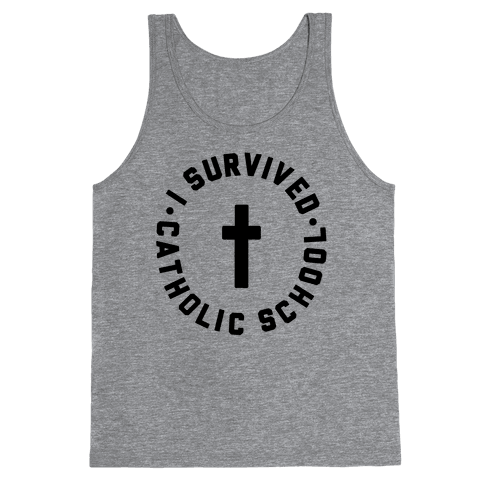I Survived Catholic School Tank Top