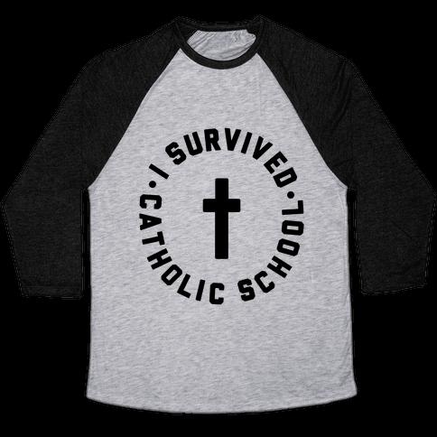 I Survived Catholic School Baseball Tee