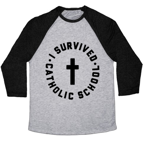 I Survived Catholic School Baseball Tee