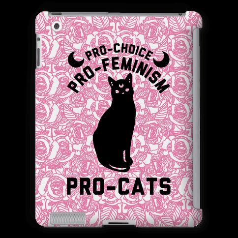 Pro-Choice Pro-Feminism Pro-Cats