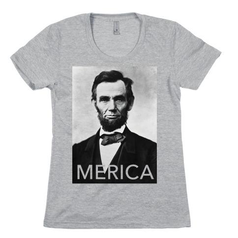 Lincoln's Merica Womens T-Shirt