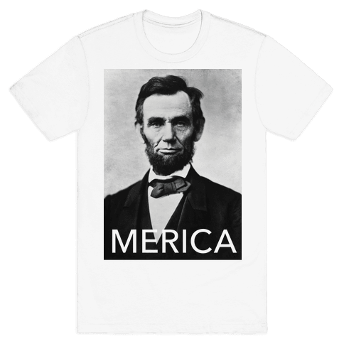 Lincoln's Merica Mens T-Shirt