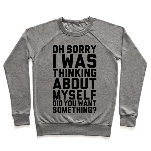 Thinking About Myself Pullover