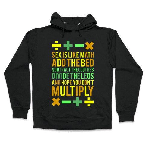 Sex is Math (dark) Hooded Sweatshirt