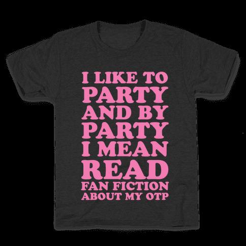 I Like to Read Fan Fiction Kids T-Shirt