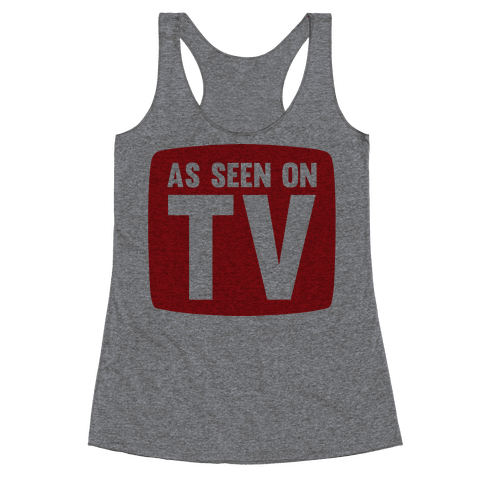 As Seen On TV Racerback Tank Top
