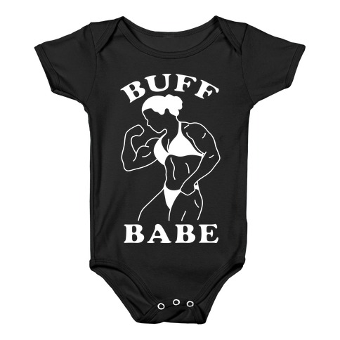 Buff Babe Baby Onesy