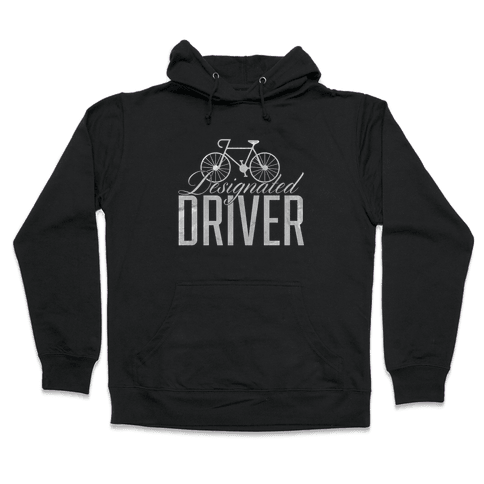 Designated Driver Hooded Sweatshirt