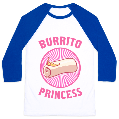 Burrito Princess Baseball Tee