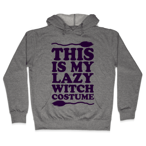 This Is My Lazy Witch Costume Hooded Sweatshirt