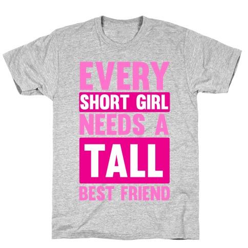 Short Girl BFF T-Shirt