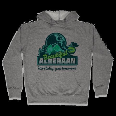 Beautiful Alderaan Vacation Hooded Sweatshirt