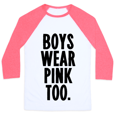 Boys Wear Pink Too Baseball Tee