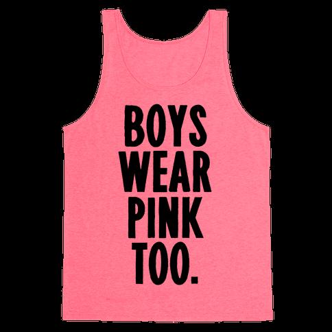 Boys Wear Pink Too Tank Top