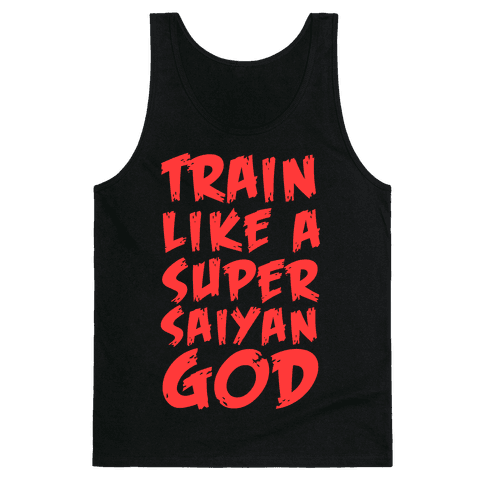 Train Like a Super Saiyan God Tank Top