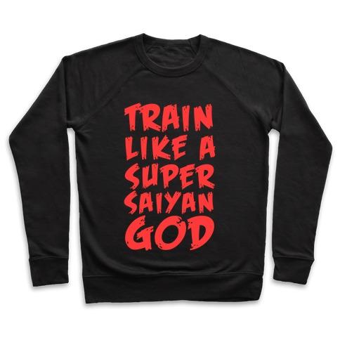 Train Like a Super Saiyan God Pullover