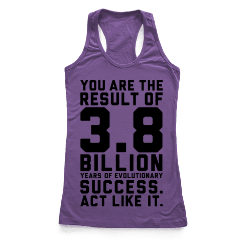 Evolutionary Success Racerback Tank Top