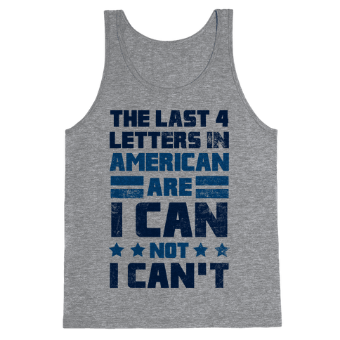 The Last 4 Letters In America Tank Top