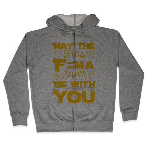 May the F=MA be With You! Zip Hoodie