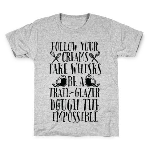 Take Whisks & Be a Trail Glazer Kids T-Shirt