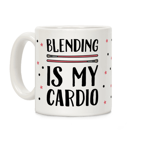 Blending Is My Cardio Coffee Mug