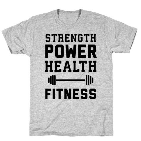 Strength, Power, Health - Fitness Mens/Unisex T-Shirt