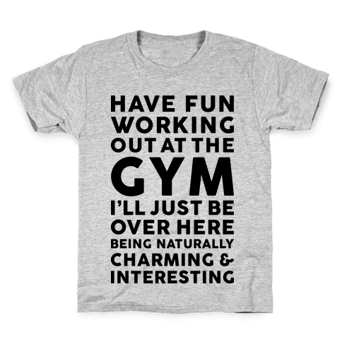 Have Fun Working Out Kids T-Shirt
