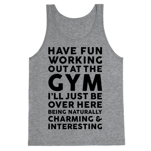 Have Fun Working Out Tank Top