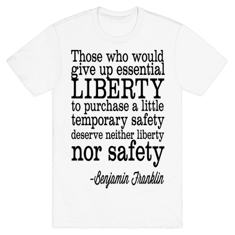 Liberty & Safety Mens T-Shirt