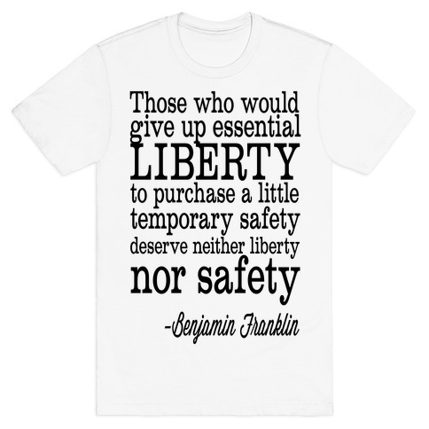 Liberty & Safety T-Shirt